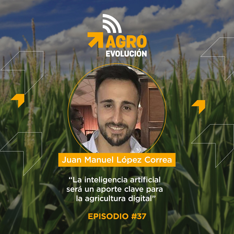 Episodio 37 - Juan Manuel Lopez Correa - Portada